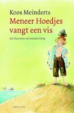 Meneer Hoedjes vangt een vis - Koos Meinderts (ISBN 9789047705932)