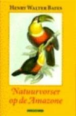 Natuurvorser op de Amazone - Henry Walter Bates, Ruud Rook (ISBN 9789025422356)