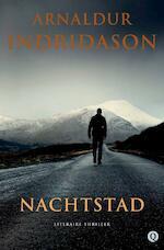 Nachtstad - Arnaldur Indridason (ISBN 9789021454771)