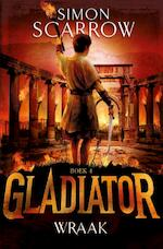 Gladiator 4 - Wraak - Simon Scarrow (ISBN 9789025753849)