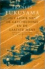 Het einde van de geschiedenis en de laatste mens - Francis Fukuyama, Anna Kapteyns-bacuna (ISBN 9789025499938)