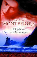 Het geheim van Montague - Santa Montefiore (ISBN 9789022547045)