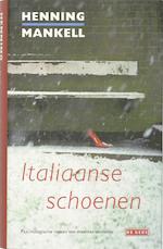 Italiaanse schoenen - Henning Mankell (ISBN 9789044510744)