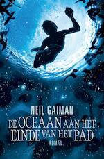 De oceaan aan het einde van het pad - Neil Gaiman (ISBN 9789022568682)