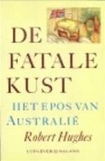 De fatale kust - Robert Hughes (ISBN 9789063032609)