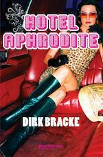 Hotel Aphrodite - Dirk Bracke (ISBN 9789059084377)