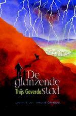 De glanzende stad - Thijs Goverde (ISBN 9789025111656)