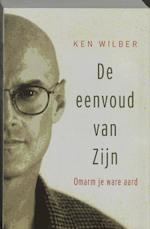 De eenvoud van zijn - Ken Wilber (ISBN 9789020283860)
