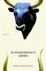 In persephone s armen - Debora Zachariasse (ISBN 9789491762000)