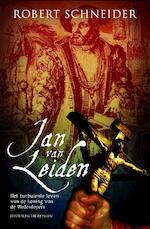 Jan van Leiden - R. Schneider (ISBN 9789061121183)