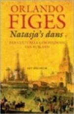 Natasja's dans - Orlando Figes (ISBN 9789027479969)