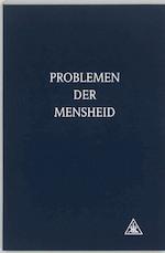 Problemen der mensheid - Alice Anne Bailey (ISBN 9789062718931)