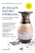 Ze zeggen dat het overgaat - Johan Maes, Evamaria Jansen (ISBN 9789490382889)