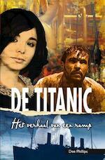 De Titanic - Dee Phillips (ISBN 9789086961801)