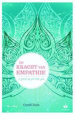 De kracht van empathie - Cyndi Dale (ISBN 9789401301930)