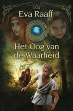Het oog van de waarheid - Eva Raaff (ISBN 9789021669670)