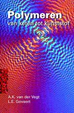Polymeren - A.K. van der Vegt, L.E. Govaert (ISBN 9789071301483)