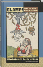 Glamp! of hoe Paddenwratje Kabouter opkikkerde - Henri van Daele, Klaas Verplancke (ISBN 9789059080751)