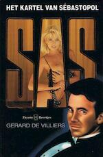 Het kartel van Sebastopol - Gérard de Villiers (ISBN 9789044967869)