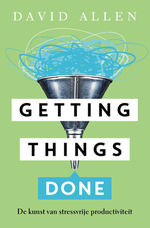 Getting things done - David Allen (ISBN 9789400506183)