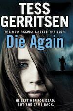 Die Again - Tess Gerritsen (ISBN 9780593072448)