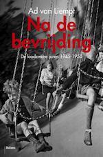 Na de bevrijding - Ad van Liempt (ISBN 9789460037139)