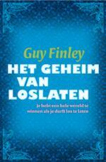 Het geheim van loslaten - Guy Finley (ISBN 9789069639352)