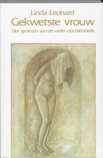 Gekwetste vrouw - Linda Leonard (ISBN 9789060695456)