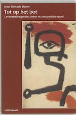 Tot op het bot - Jean Shinoda Bolen (ISBN 9789056370688)