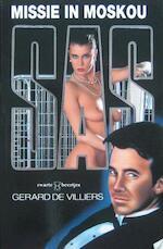Missie in Moskou - Gerard de Villiers (ISBN 9789044967999)