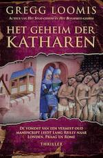 Het geheim der Katharen - Gregg Loomis (ISBN 9789045201894)