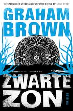 Zwarte zon - Graham Brown (ISBN 9789044968309)