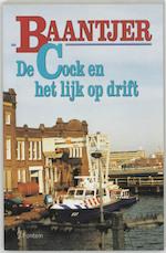 De Cock en het lijk op drift - A.C. Baantjer, Appie Baantjer (ISBN 9789026109355)