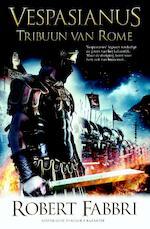Tribuun van Rome - Robert Fabbri (ISBN 9789045202457)