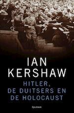 Hitler, de Duitsers en de Holocaust - Ian Kershaw (ISBN 9789000310388)
