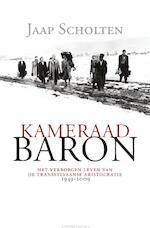 Kameraad Baron - Jaap Scholten (ISBN 9789025431549)