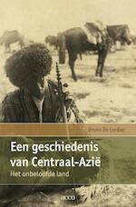 Een geschiedenis van Centraal-Azië - Bruno De Cordier (ISBN 9789033496653)