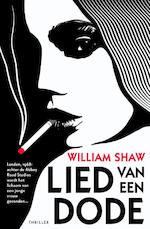 Lied van een dode - William Shaw (ISBN 9789024561766)