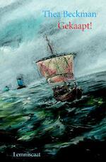 Gekaapt ! - Thea Beckman (ISBN 9789056375164)