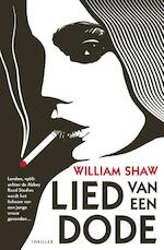 Lied van een dode - William Shaw (ISBN 9789024561773)
