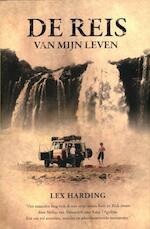 De reis van mij leven - Lex Harding (ISBN 9789089751911)