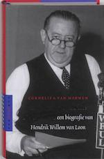 Amerika's beroemdste Nederlander - Cornelis A van Minnen (ISBN 9789461273116)