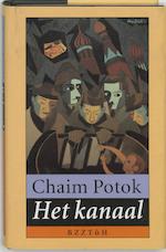 Het kanaal - C. Potok, M. Verhaart (ISBN 9789062919680)