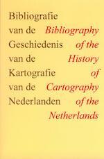 Bibliografie van de geschiedenis van de kartografie van de Nederlanden = Biblioraphy of the history of cartography of the Netherlands - M. / Brink, P. P.C.J. van der / Hameleers Krogt (ISBN 9789061941583)