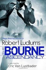 Bourne ascendancy - Robert Ludlum (ISBN 9781409149620)
