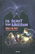 De schat van Kruisem - Marc de Bel (ISBN 9789461314482)