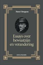 Essays over bewustzijn en verandering - Henri Bergson (ISBN 9789491693786)