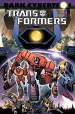 The Transformers: Dark Cybertron - John Barber, James Roberts (ISBN 9781613778913)