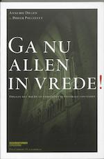 Ga nu allen in vrede! - Annemie Dillen, Didier / Pax Christie Vlaanderen Pollefeyt (ISBN 9789058267153)