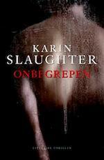 Onbegrepen - Karin Slaughter (ISBN 9789059650695)